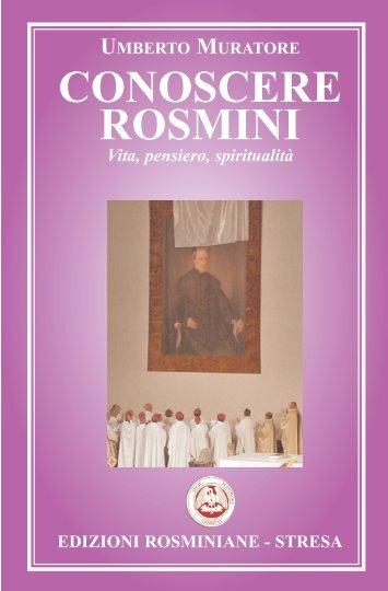 Conoscere Rosmini Indice - Centro Internazionale di Studi Rosminiani