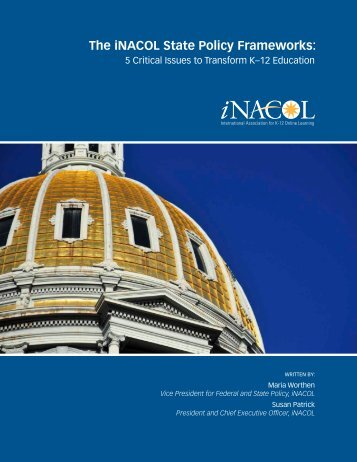 iNACOL-State-Policy-Frameworks-5-Critical-Issues-to-Transform-K12-Education-Nov2014
