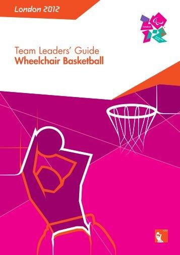 London 2012 Team Leaders' Guide Wheelchair Basketball