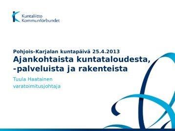 Pohjois-Karjalan maakuntatilaisuus 25.4.2013, Joensuu - Kunnat.net