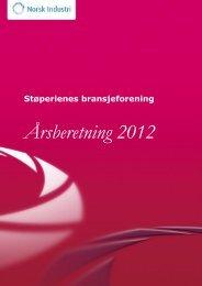 Støperi Årsberetning 2012 - Norsk Industri