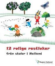 12 roliga rastlekar - Region Halland