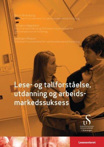 Lese- og tallforståelse, utdanning og - Lesesenteret - Universitetet i ...