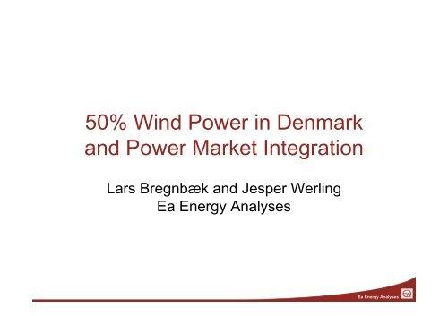 50% Wind Power in Denmark 50% Wind Power ... - Ea Energianalyse