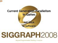 Current Generation Parallelism In Games - Beyond Programmable ...