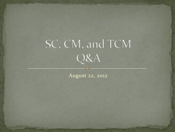 SC, CM, and TCM Q&A - ABC Signup