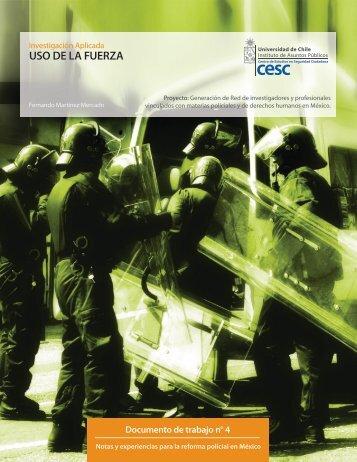 USO DE LA FUERZA - Centro de Estudios en Seguridad Ciudadana