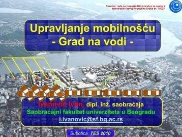 8. Upravljanje mobilnošću - primer ''Grada na vodi'