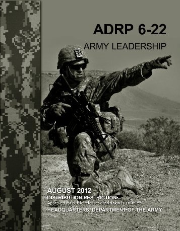 ADRP 6-22. Army Leadership - Federation of American Scientists