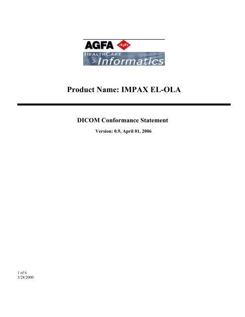 IMPAX EL-OLA DICOM Conformance Statement