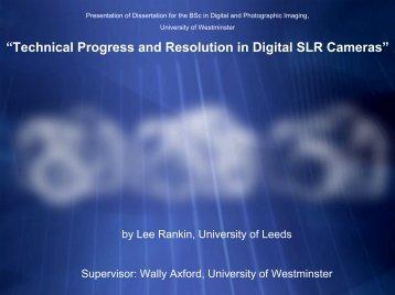 """Technical Progress and Resolution in Digital SLR Cameras"""