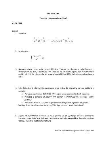 MATEMATIKA Trgovina i računovodstvo (stari) 03.07.2009. Zadaci ...