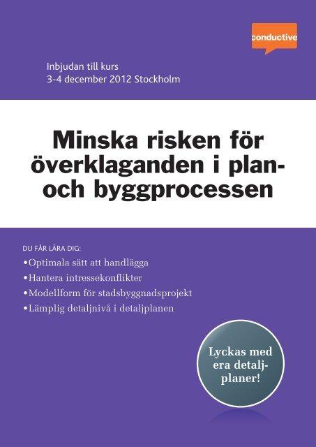 Minska risken för överklaganden i plan- och ... - Conductive
