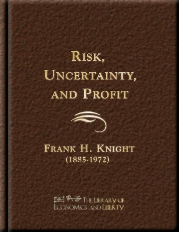 Risk, Uncertainty, and Profit - Free