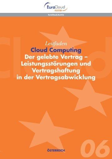 Leitfaden Cloud Computing Der gelebte Vertrag ... - EuroCloud.Austria