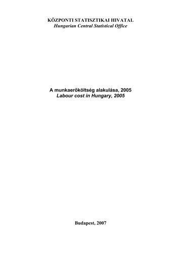 A munkaerőköltség alakulása, 2005 - Központi Statisztikai Hivatal