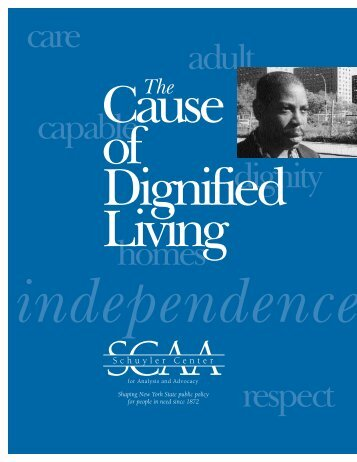 The Cause of Dignified Living - SCAA
