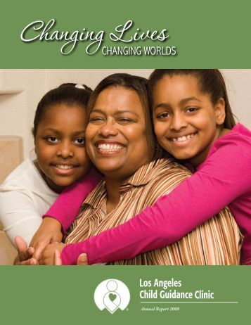 Annual Report 2008 - Los Angeles Child Guidance Clinic