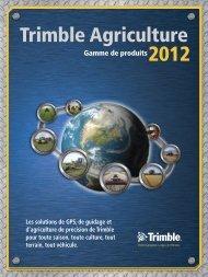 Gamme de produits Trimble 2012 - Centre Agricole.ca