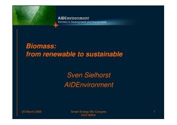 Biomass: from renewable to sustainable Sven Sielhorst ... - Kivi Niria