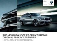 the new bmw  series gran turismo. original bmw accessories.