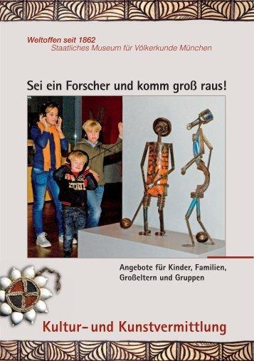 download Flyer, PDF 2,8 MB - Staatliches Museum für Völkerkunde