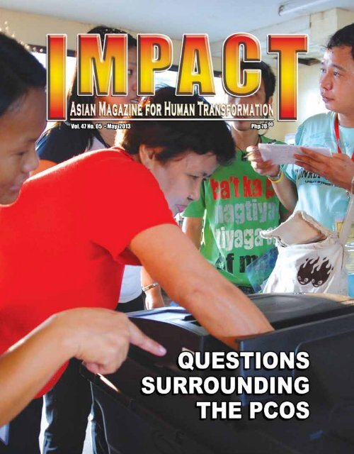 Php 70.00 Vol. 47 No. 05 • May 2013 - IMPACT Magazine Online!