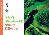 Relatório Planeta Vivo 2012 - A Caminho da Rio+20