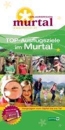 Info: 03578/3406 www.steirisches-zirbenland.at - Urlaubsregion Murtal