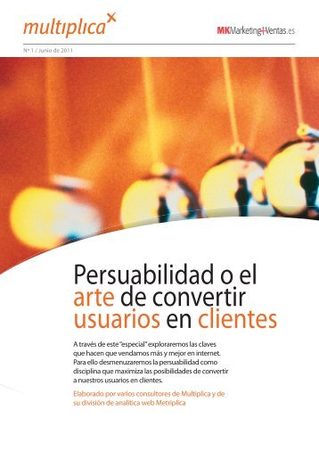 Persuabilidad o el artede convertir usuariosen clientes - Multiplica