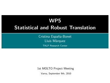 WP5 - Statistical and Robust Translation - Molto