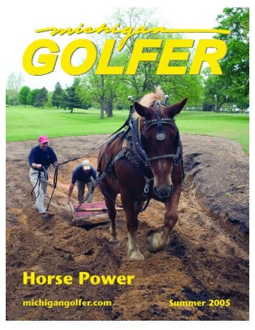 Summer 2005 Issue pdf format - Michigan Golfer ON-LINE