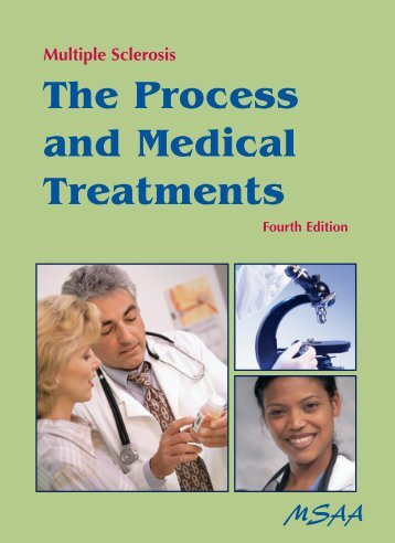 The Process and Medical Treatments - The Multiple Sclerosis ...