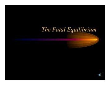 The Fatal Equilibrium - Klein Oak.org