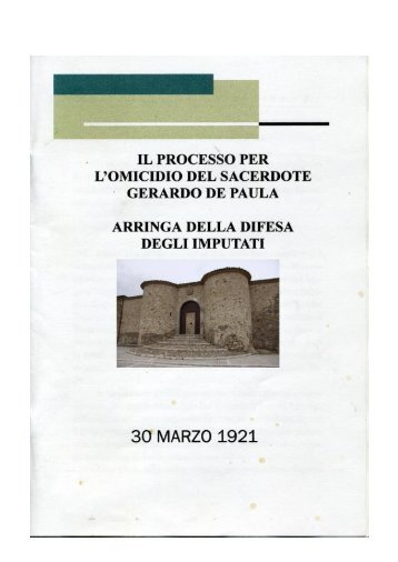 Arringa del difensore nel processo per - Tutto su Morra De Sanctis