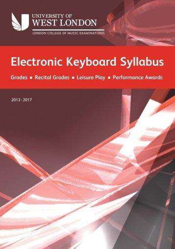 Electronic Keyboard Grades Syllabus 2013-2017 - University of ...