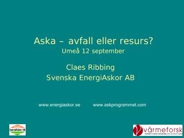 Aska - avfall eller resurs? - Svenska EnergiAskor AB