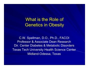 role of genetics in obesity The role of genetics in obesity meet researchers studying obesity to try and understand the role that hormones and genetics play in regulating appetite close prev next  useful links.