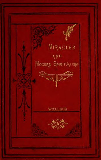 On miracles and modern spiritualism three essays - Wallace-online ...