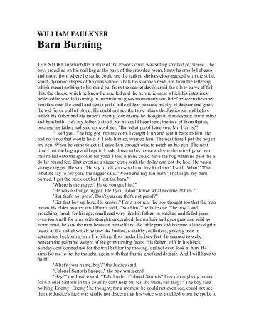 "an analysis of family values in barn burning by william faulkner Faulkner's use of the character abner snopes in ""barn burning william faulkner sometimes northern values in the story, ""barn burning."