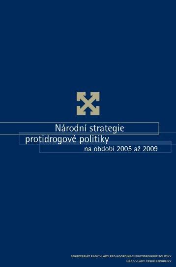 Národní strategie protidrogové politiky na období 2005-2009