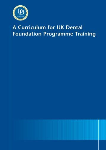 A Curriculum for UK Dental Foundation Programme Training