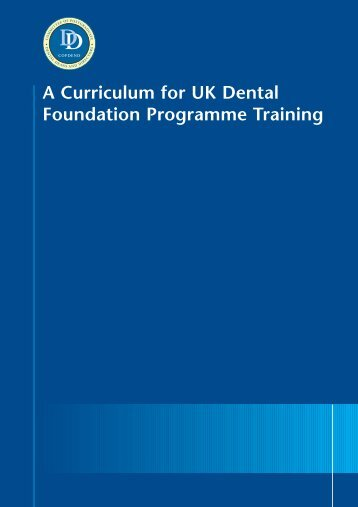 A Curriculum for UK Dental Foundation Programme Training