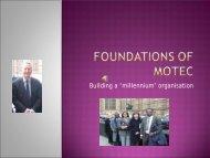 Building a 'millennium' organisation - MOTEC LIFE-UK