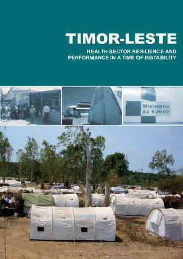 Timor-Leste. Health Sector Resilience and Performance in a Time of ...
