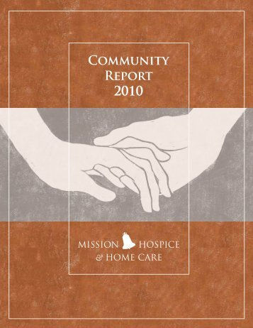 Community Report 2010 - Mission Hospice, Inc.