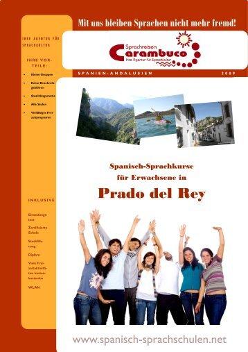 Prado del Rey - Sprachreisen Carambuco