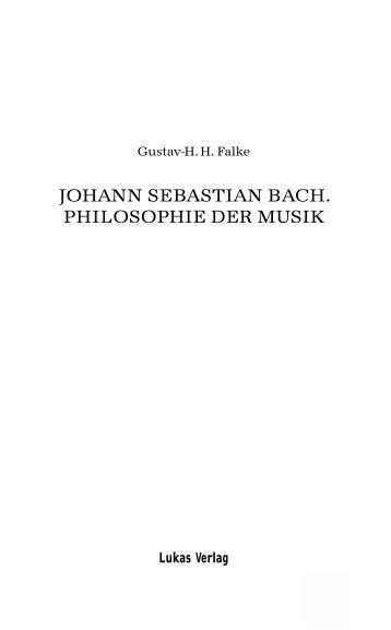 JOHANN SEBASTIAN BACH. PHILOSOPHIE DER MUSIK