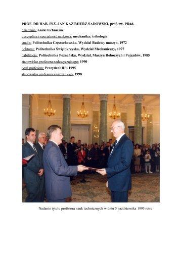 prof. dr hab. inż.Jan Sadowski prof. zw. - Instytut Budowy Maszyn