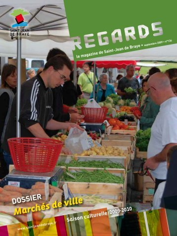 """Regards"" septembre 2009 (pdf - 7,68 Mo) - Ville de Saint Jean de ..."
